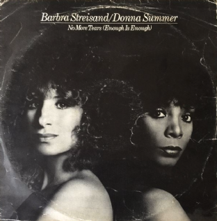 "Barbra Streisand & Donna Summer ‎- No More Tears (Enough Is Enough) (12"") (G-VG/F+)"
